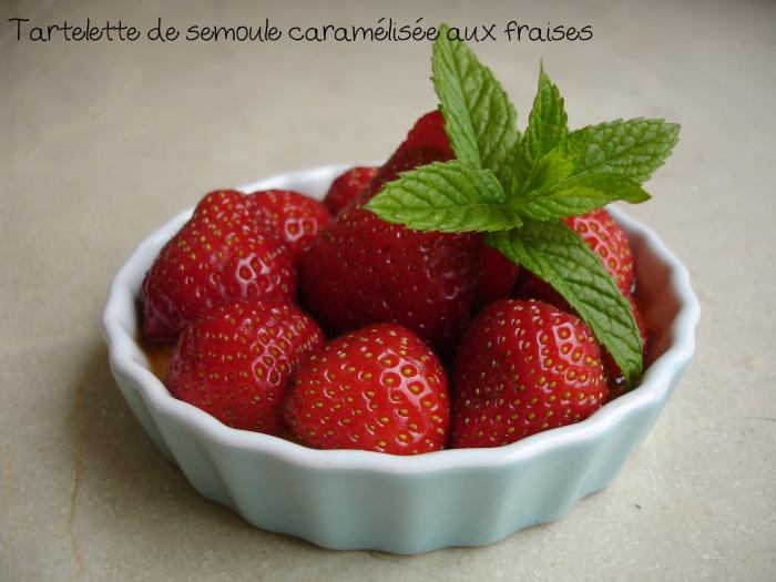 Tartelette de semoule caramélisée aux fraises