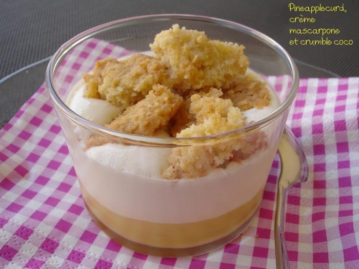 Verrine pineapplecurd, crème mascarpone et crumble coco