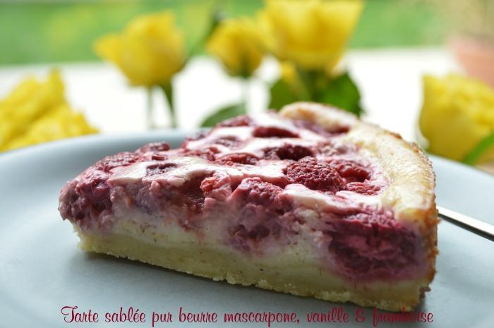 Tarte sablée pur beurre mascarpone, vanille et framboise